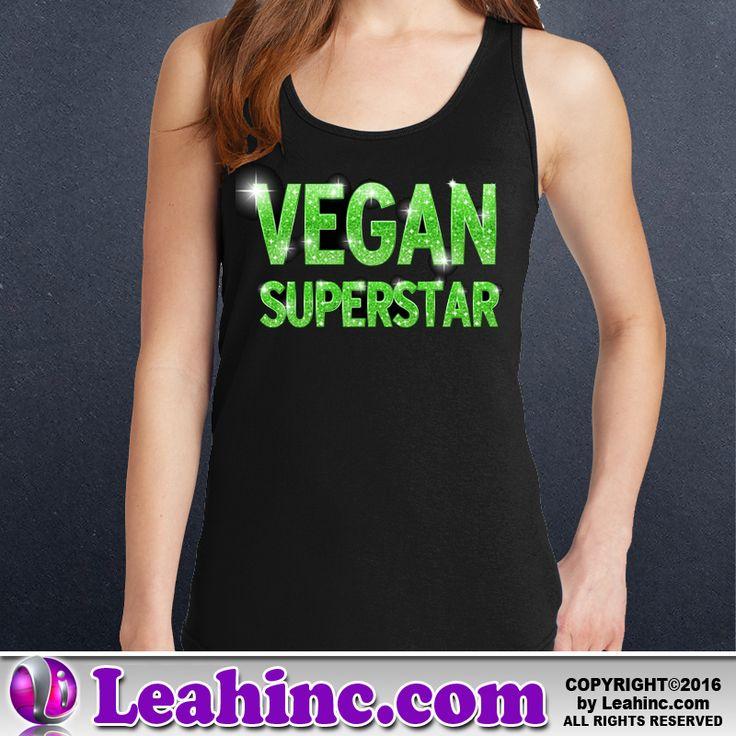 Vegan, Vegetarian, Causes, Men's, Ladies, Shirts, Tanks, Vegan Superstar