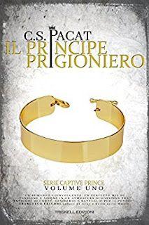 """Leggere Romanticamente e Fantasy: Recensione """"Il principe prigioniero"""" di C. S. Paca..."""