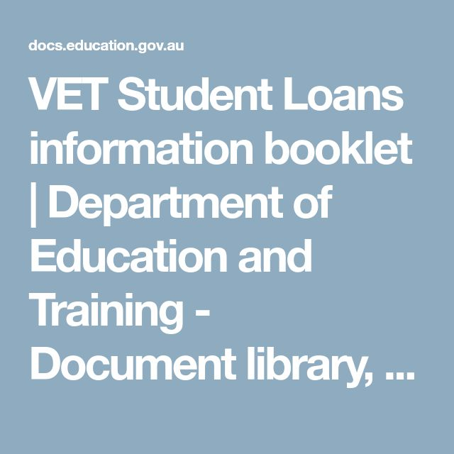 VET Student Loans information booklet | Department of Education and Training - Document library, Australian Government