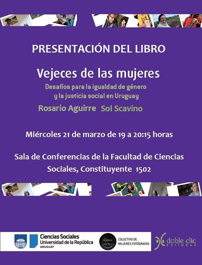 El miércoles 21 de marzo se llevará a cabo la presentación del libroVejeces de las mujeresde Rosario Aguirre Cuns y Sol Scavino Solari. El encuentro se realizará a las 19 horas en la sala de conferencias de la Facultad de Ciencias Sociales. Resumen del libro Este trabajo aborda desde la Sociología un tema poco frecuentado …
