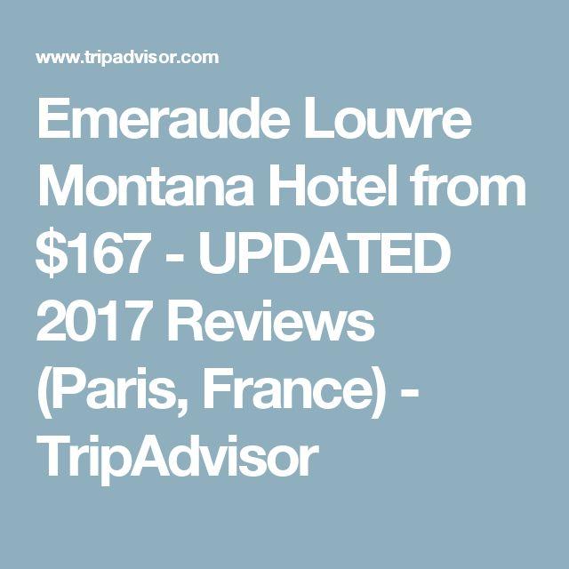 Emeraude Louvre Montana Hotel from $167 - UPDATED 2017 Reviews (Paris, France) - TripAdvisor