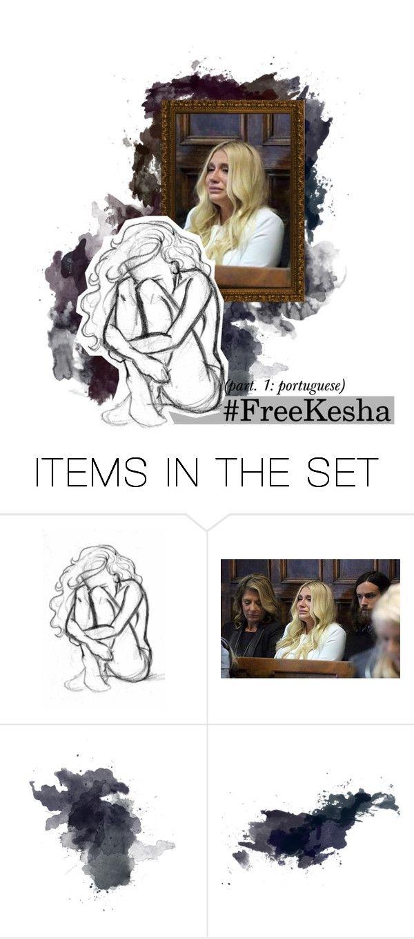 """[dane-se o número]. #FreeKesha, getting something off one's chest (inglês é muito estranho, mano)"" by h-awkeye ❤ liked on Polyvore featuring art and freekesha"