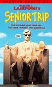 National Lampoon's Senior Trip (1995). [R] 91 mins. Starring: Matt Frewer, Tara Strong, Lawrence Dane, Jeremy Renner, Rob Moore, Eric Edwards, Tommy Chong, Kevin McDonald, Danny Smith and Michael Blake