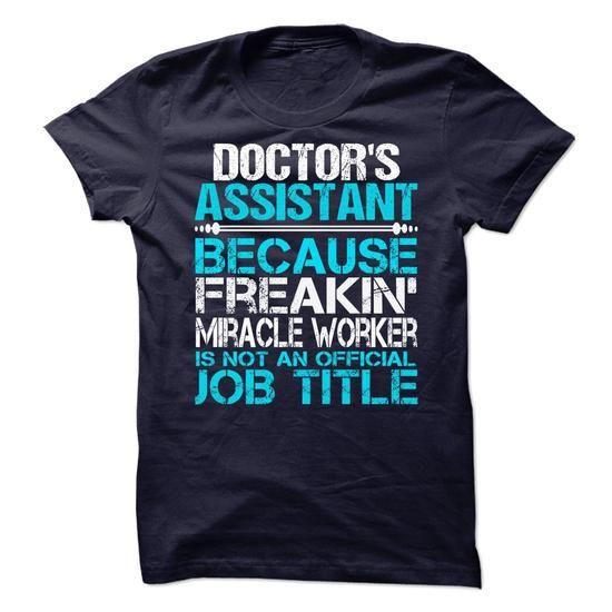 I Love Doctors Assistant T-Shirts
