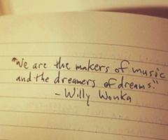 Love.: Music, Idea, Inspiration, Quotes, Wisdom, Inspire, Willy Wonka