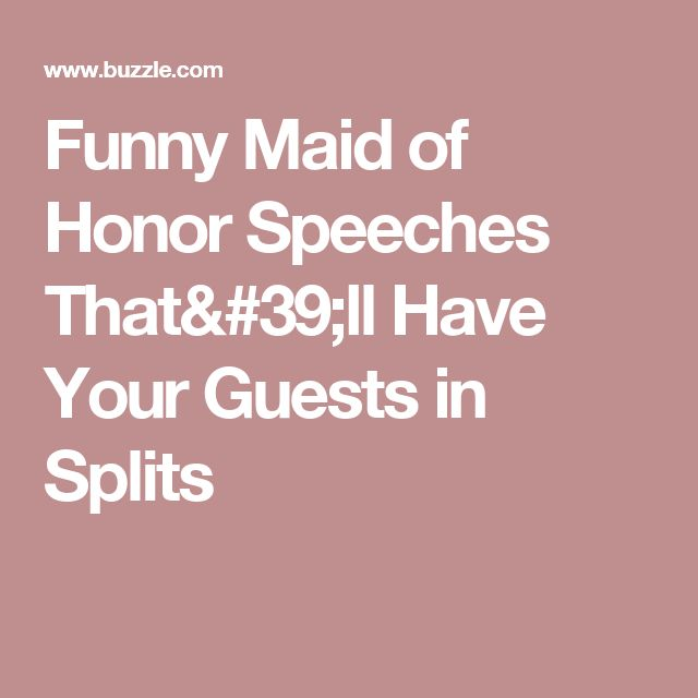 Funny Maid of Honor Speeches That'll Have Your Guests in Splits