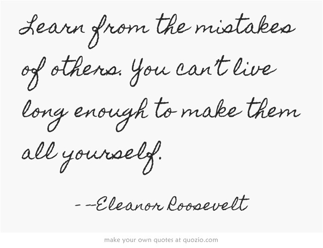 Immortal Technique quote: Some people learn from mistakes ...