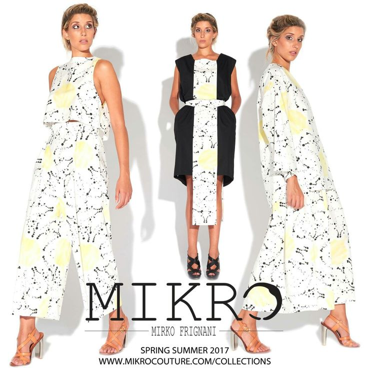 SPRING SUMMER 2017 WWW.MIKROCOUTURE.COM