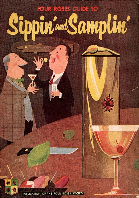 Four Roses Guide to Sippin' and Samplin', Four Roses Distillers Company, N.Y.C. (cover) - from the collection of Paula Wirth.
