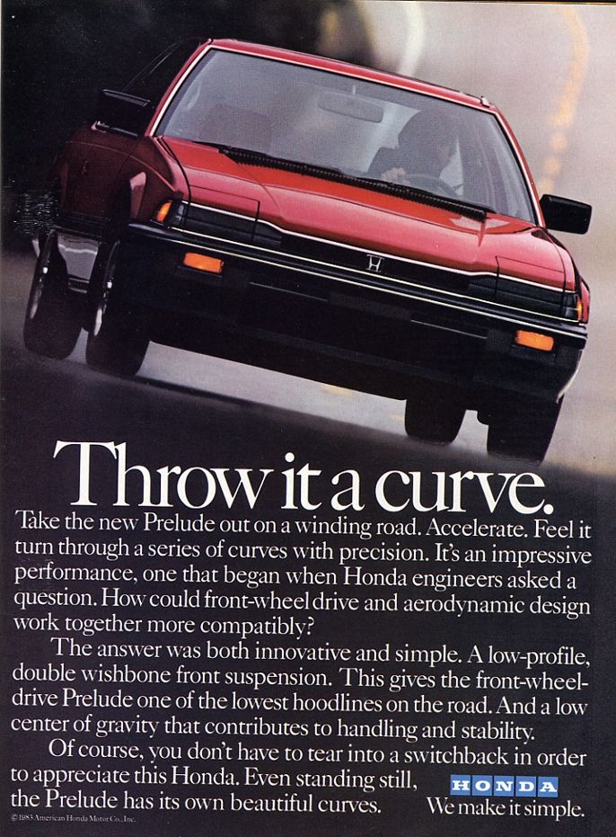 Honda Prelude ad.  It has pop-up headlights!! :)