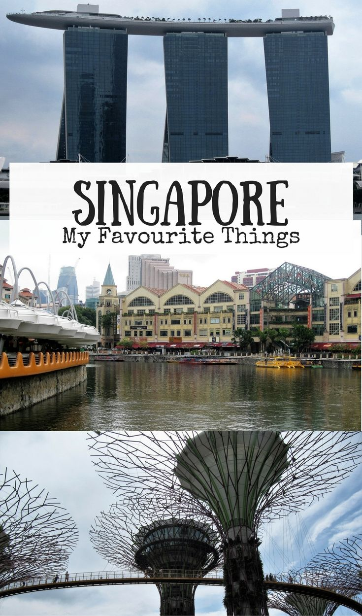 Josie Wanders | My Favourite Things about Singapore | http://josiewanders.com  Here's what I liked best in my three visits to Singapore.