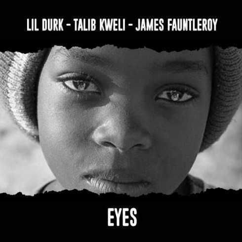 Lil Durk  Eyes feat. Talib Kweli & James Fauntleroy [iTunes]