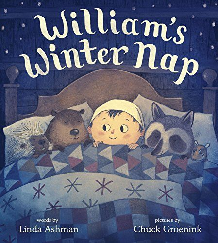 William's Winter Nap   MAIN Juvenile PZ8.3.A775 Wi 2017  check availability @ https://library.ashland.edu/search/i?SEARCH=9781484722824