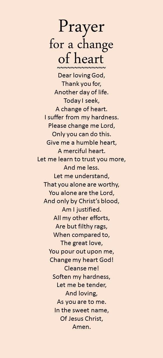 Prayer for a change of heart.