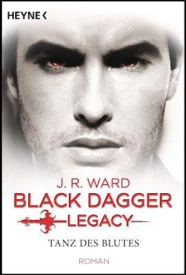 Höhle der Leseratten: J.R. Wards - Black Dagger  Legacy - Tanz des Blutes...  #Buch #News #Vampir #BlackDaggerLegacy