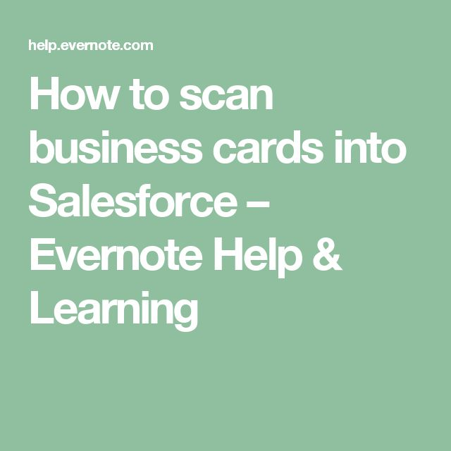 How to scan business cards into Salesforce – Evernote Help & Learning