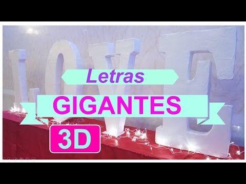 Como hacer letras GIGANTES 3D - LETRERO LOVE PARA BODAS