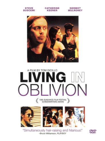 Living in Oblivion (1994) Steve Buscemi, Catherine Keener, Dermot Mulroney, James LeGros, Peter Dinklage. 20/5/08