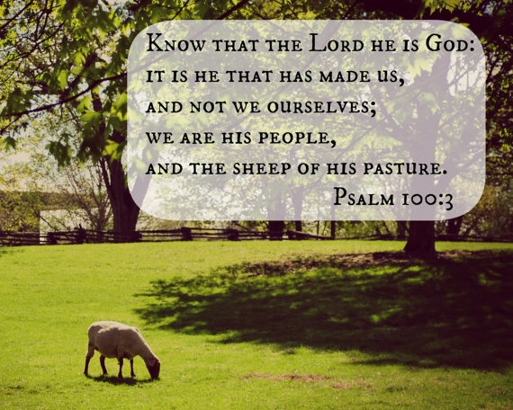 Scripture Art Sheep Pasture Psalm 100 3 Christian Decor Photography Gift Wall Art Nature Farm Country 8X10 Print Bible verse quote. $28.00, via Etsy.