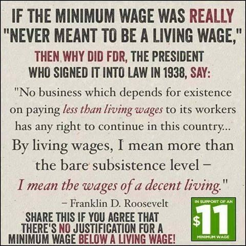 A minimum wage should be the amount of money it takes to have a decent living (KE)