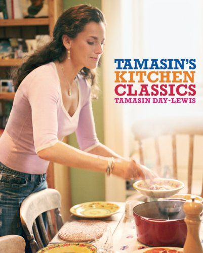 Tamasin's Kitchen Classics by Tamasin Day-Lewis