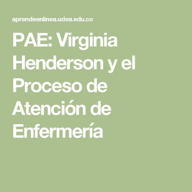 PAE: Virginia Henderson y el Proceso de Atención de Enfermería