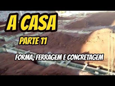d874695d6 A CASA PARTE 11 FORMA E FERRAGEM E CONCRETAGEM DA VIGA BALDRAME - YouTube