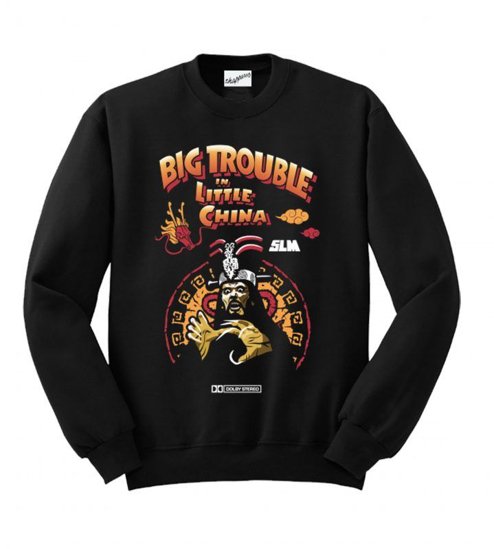 Big Trouble In Little China Slm Sweatshirt Km Sweatshirts Sweatshirt Fashion Print Clothes