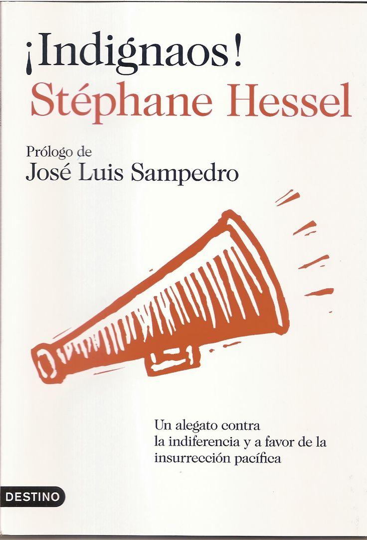 Stéphane Hessel. ¡Indignaos!