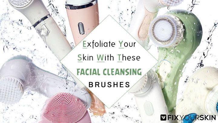 The best facial brushes for cleansing can give you clear, glowing skin. Our daily skin care routine is something that should never be skipped, regardless of the circumstance. Exfoliation is also a crucial step because we need to remove the dead skin cells so that the new ones can regenerate. #Facial #Brushes #Cleansers #Face #Cleaning #Moisturizer #Skincare #Massage #Beauty #FixYourSkin