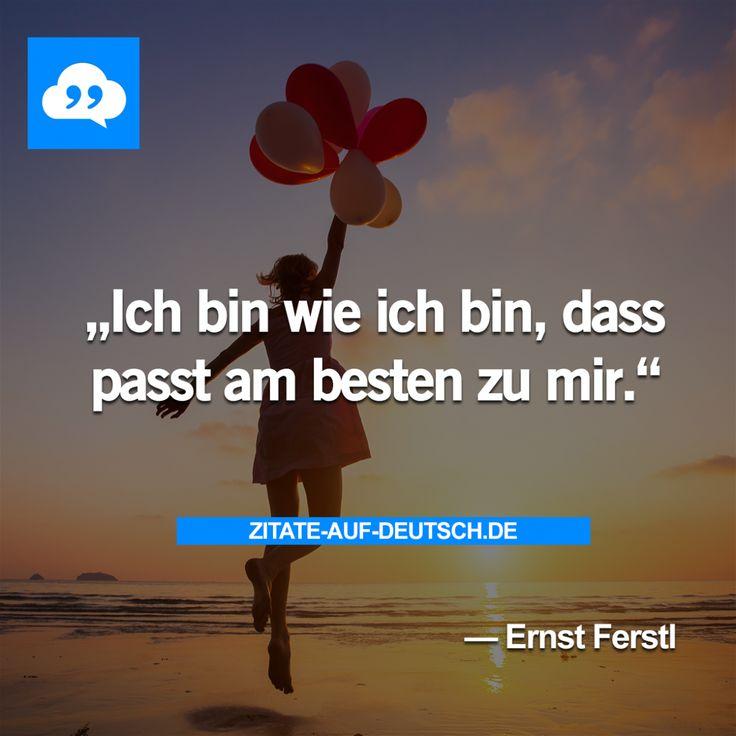 #Spruch, #Sprüche, #Zitat, #Zitate, #ErnstFerstl
