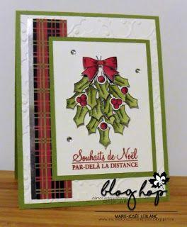 Les créations de Marie-Josée: Blog Hop de novembre Noël traditionnel #scrapbooking #crafts #hollyberryhappiness #cards #noel #cartes Houx pour Noël #carterie #stampinblends