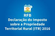 Receita publica instrução normativa sobre declaração do ITR 2016 — Ministério da Fazenda