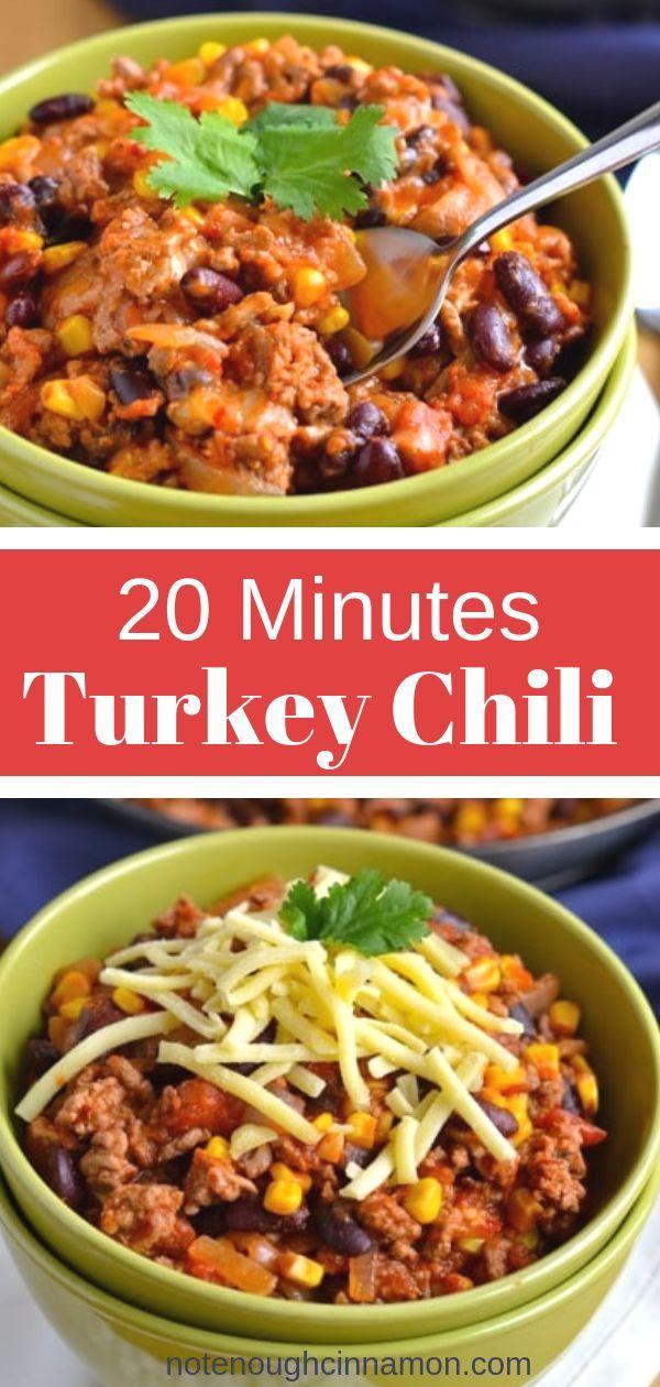 20 Minute Turkey Chili Recipe Healthy Turkey Recipes Ground Turkey Recipes Healthy Quick Clean Eating
