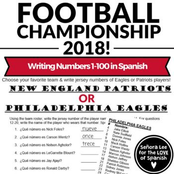 Los Números 1 - 100 | Generate excitement and talk about the Big Game of 2018 with this high interest Spanish football activity. Students will LOVE talking about fútbol americano in Spanish class! First, choose your favorite team: The Philadelphia Eagles or