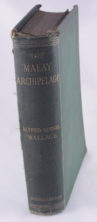 The Malay Archipelago - Alfred Russel Wallace 10th Edition 1890 -