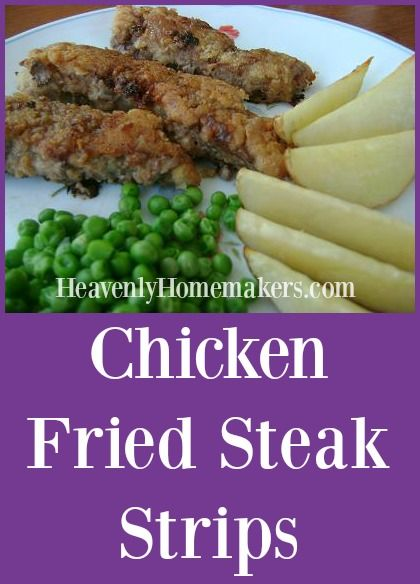 You can easily make Chicken Fried Steak into yummy strips which are easy to eat…
