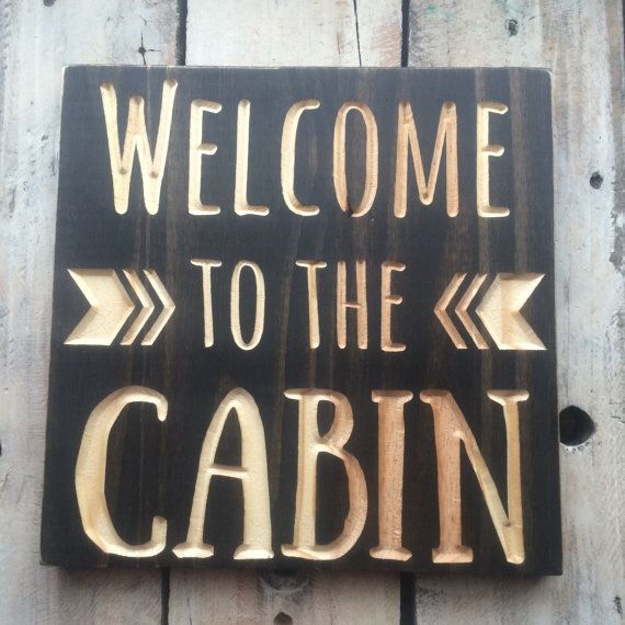 WELCOME to the CABIN sign carved wood sign by KnotsAndBoltsVintage