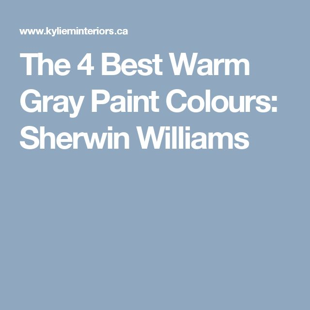 1000 ideas about warm gray paint on pinterest warm gray On warm grey paint colors sherwin williams