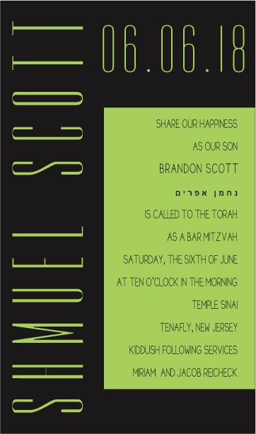 This Bat Mitzvah Invitation is the perfect choice to symbolize the blossoming of your child's personal growth. The Black and Green Neon design is contemporary look for the Bar Mitzvah boy.