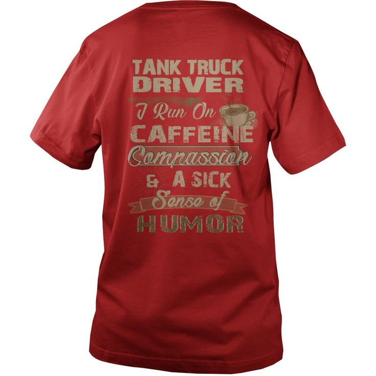 TANK TRUCK DRIVER Caffeine #gift #ideas #Popular #Everything #Videos #Shop #Animals #pets #Architecture #Art #Cars #motorcycles #Celebrities #DIY #crafts #Design #Education #Entertainment #Food #drink #Gardening #Geek #Hair #beauty #Health #fitness #History #Holidays #events #Home decor #Humor #Illustrations #posters #Kids #parenting #Men #Outdoors #Photography #Products #Quotes #Science #nature #Sports #Tattoos #Technology #Travel #Weddings #Women
