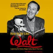 """How to Be Like is a """"character biography"""" series: biographies that also draw out important lessons from the life of their subjects. In this new book - by far the most exhaustive in the series - Pat Williams tackles one of the most influential people in recent history. While many recent biographies of Walt Disney have reveled in the negative, this audiobook takes an honest but positive look at the man behind the myth. For the first time, the book pulls together all the various strands of…"""