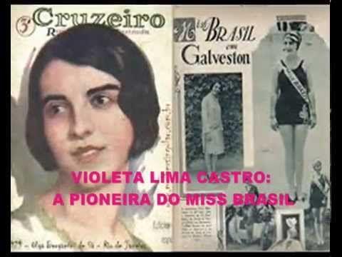 MISSES DO BRASIL DE 1900 A 1930 E A 1ª BRASILEIRA MISS UNIVERSO
