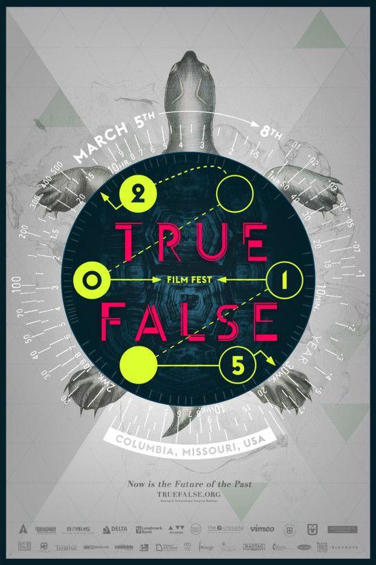 True/False Film Fest - March 5-8, 2015 in Columbia, Missouri via truefalse.org