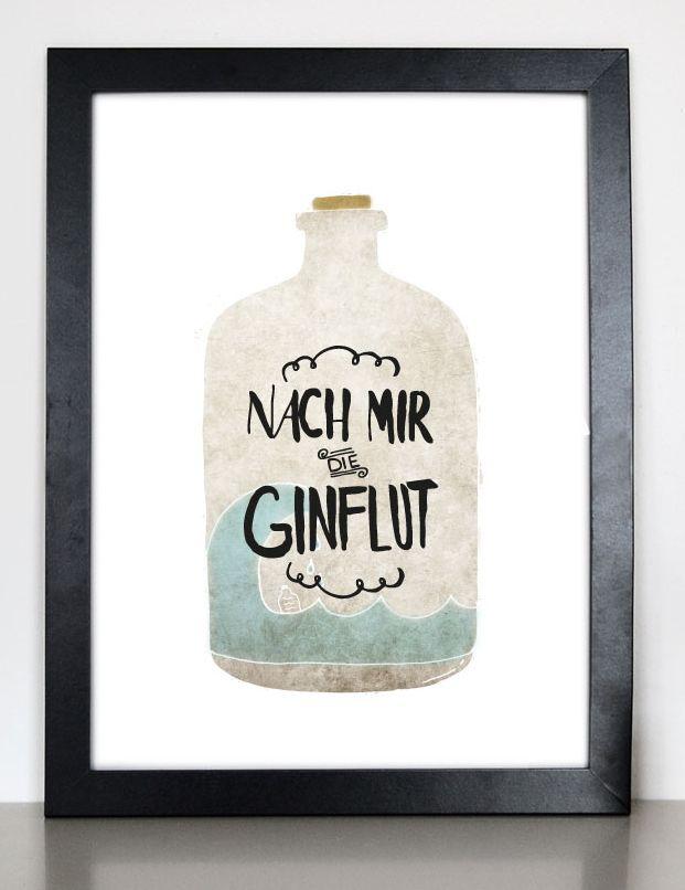 """Kunstdruck mit toller Illustration """"nach mir die Ginflut"""""""