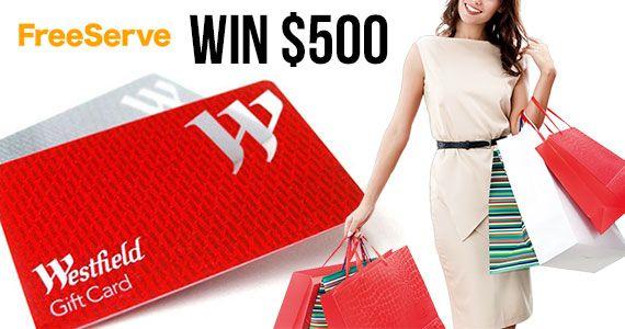 Win a $500 Westfields Gift Card