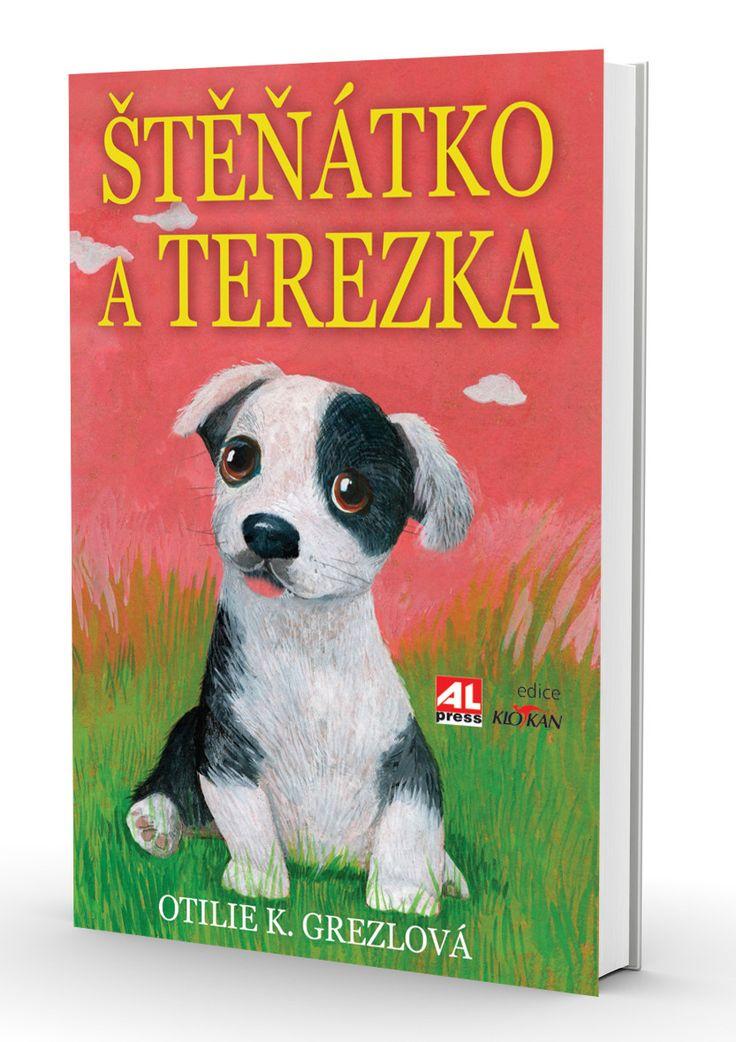 ŠTĚŇÁTKO A TEREZKA - Otilie Grezlová https://www.alpress.cz/stenatko-a-terezka/