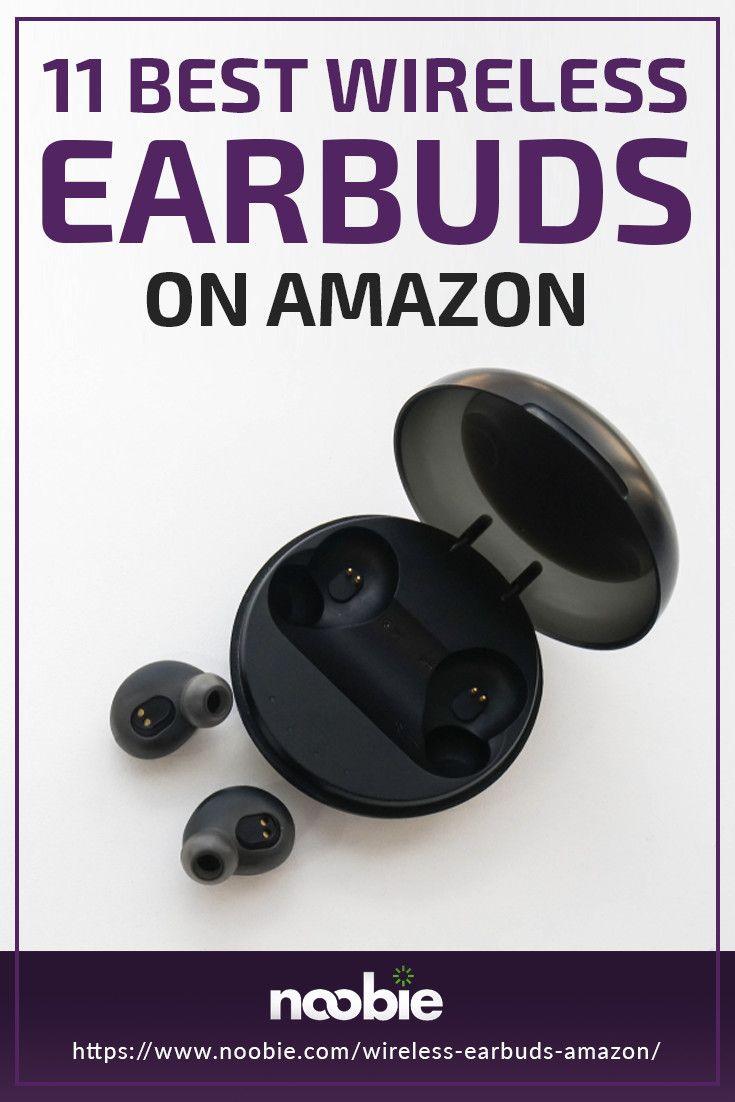 11 Best Wireless Earbuds On Amazon Wireless Earbuds Best Earbuds Sports Headphones