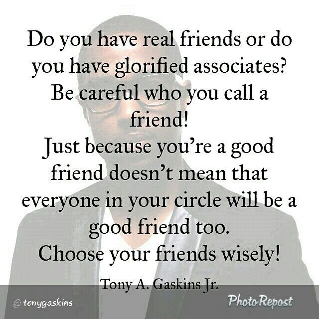Do You Have Real Friends Or Do You Have Glorified