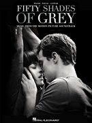 Fifty Shades of Grey - Original Motion Picture Soundtrack Piano/Vocal/Guitar